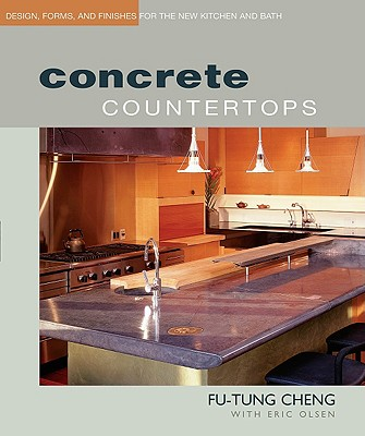 Concrete Countertops By Cheng, Fu-Tung/ Olsen, Eric