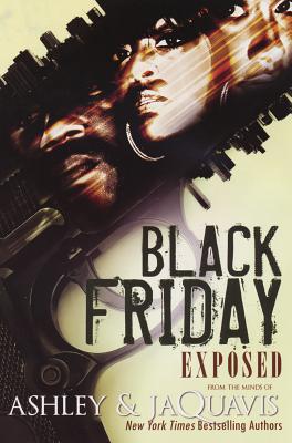 Black Friday By Ashley/ JaQuavis